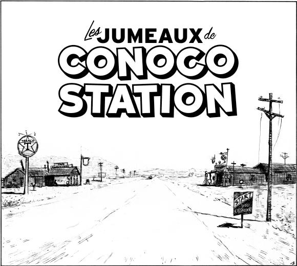 Les Jumeaux de Conoco Station de Duchazeau Image_11