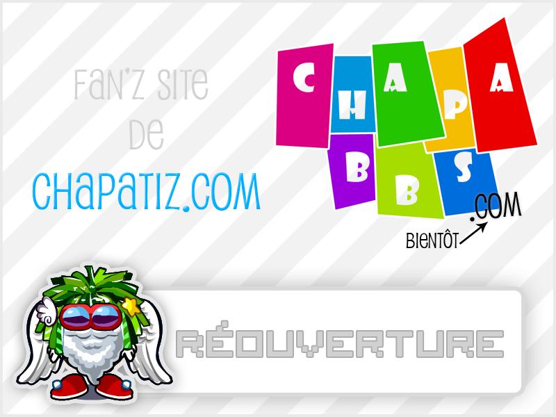 ChapaForum est un forum basé sur http://chapatiz. - Portail Chapab11