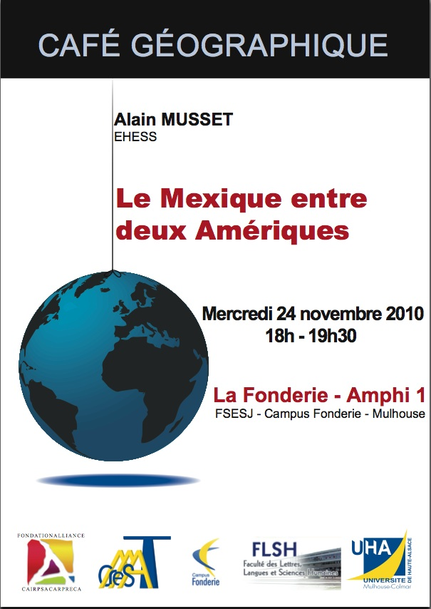 Conférence: le Mexique entre deux Amériques 2010-110