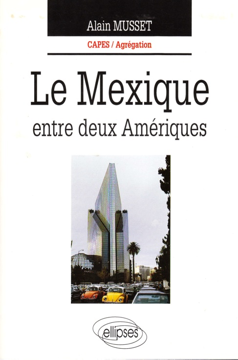 Géopolitique des Amériques latines Mexiqu10