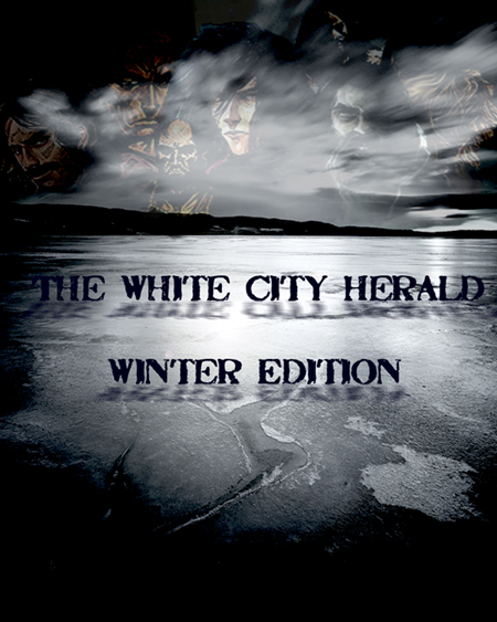 The White City Hérald N°6 - Winter Edition Couv2_14