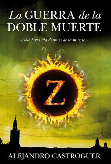 'La Guerra de la Doble Muerte', qué difícil es ser zombi en Andalucía Portad10