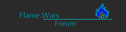 Flame.Wars Forum