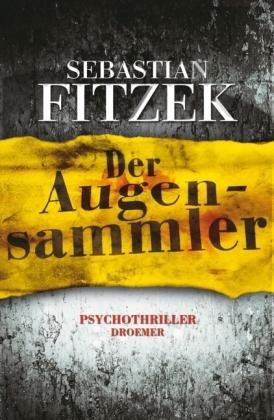 Sebastian Fitzek - Der Augensammler [Alexander Zorbach #1] Der_au10