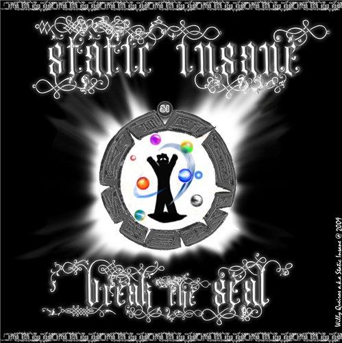Static Insane - Break The Seal 873c9010