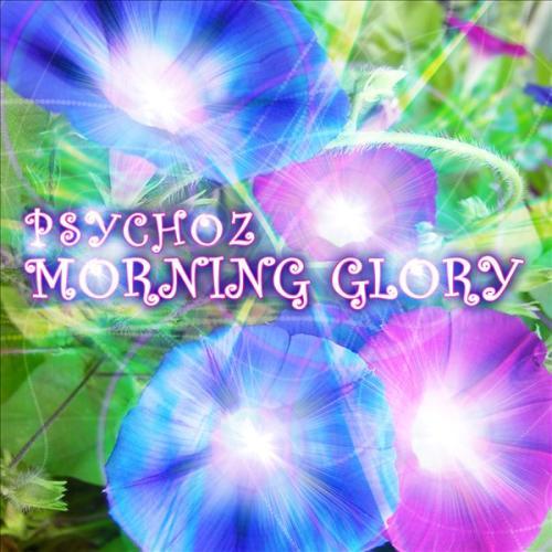 Psychoz - Morning Glory De6fd510