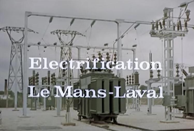 vidéo YouTube électrification section Le Mans - Laval 1964 Electr10
