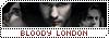 Bloody London Bouton12