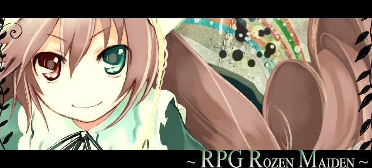 ~Rpg Rozen Maiden~