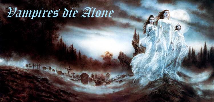 Vampires die Alone - News Luis2012