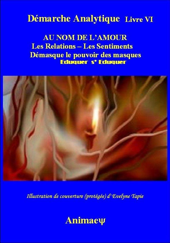 Au nom de l'amour-Synopsis de l'ouvrage-Evelyne Tapie*René Bommelaere Couvau11