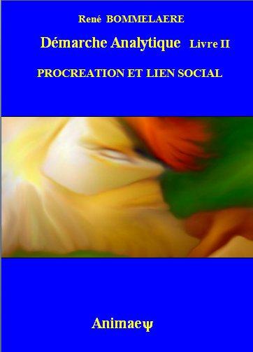 """Synopsis de Démarche Analytique """"Pro-création » et lien social"""" Couvpr10"""