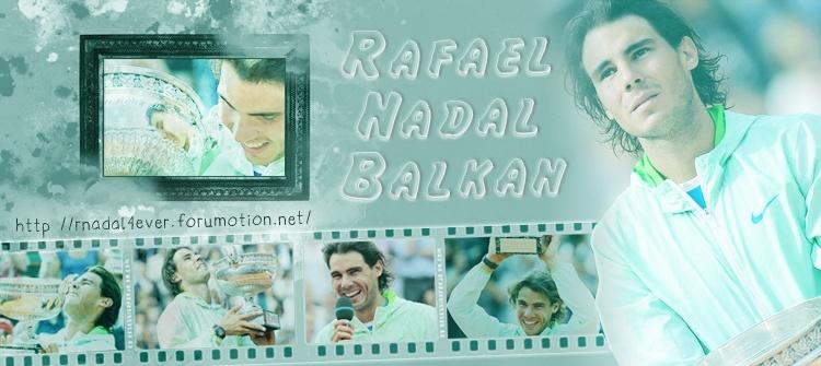 Rafael Nadal Balkan