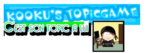 KooKu, son GameTopic!  Uep10