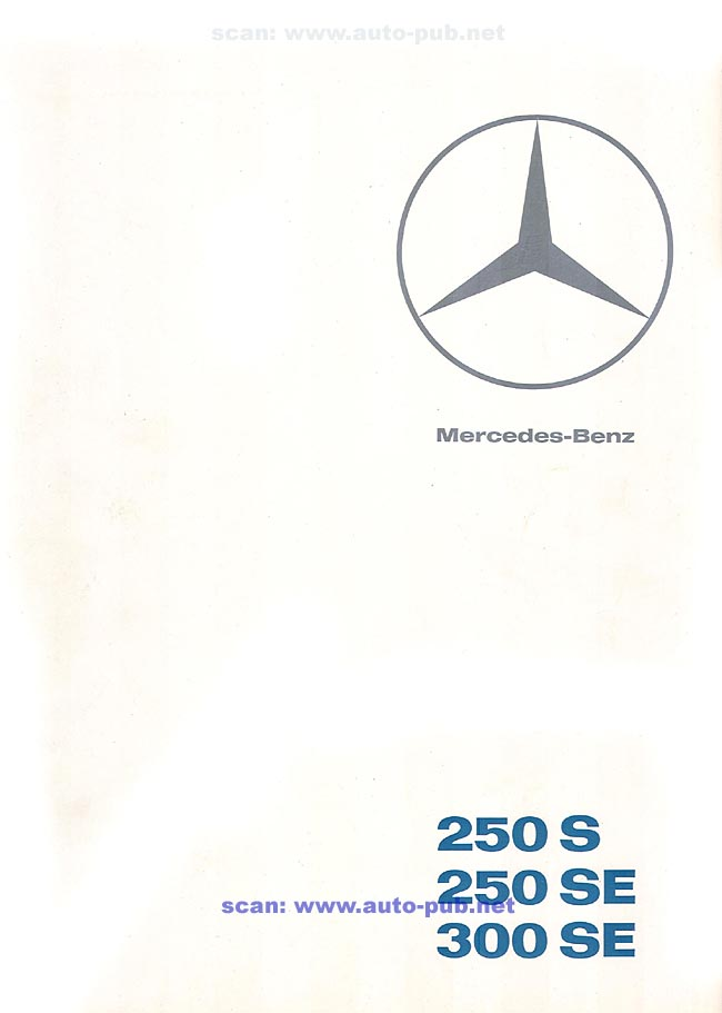 La Mercedes 250 S-SE / 280 S-SE / 300 SE (W108/W109) Berline   Merc1795