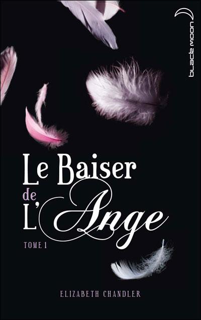 Le baiser de l'ange T1, l'Accident - Elizabeth Chandler 97820110