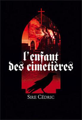 [Sire Cédric] L'Enfant des cimetières Enfant10