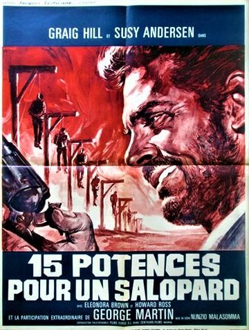Quinze potences pour un salopard -  Quindici forche per un assassino - 1967 - Nunzio Malasomma - Page 2 0113