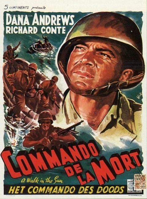 Le Commando de la mort. A Walk in the Sun. 1945. Lewis Milestone. 1oh8r10