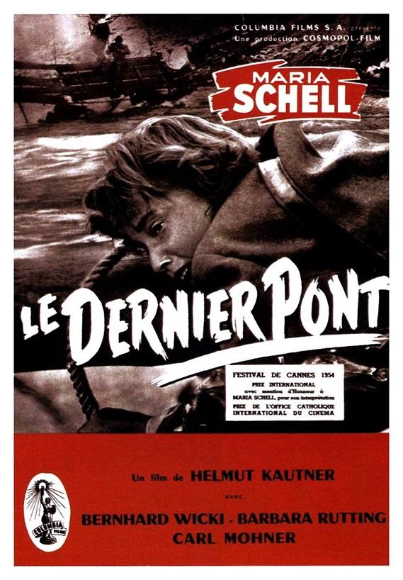 Le Dernier Pont. Die letzte Brücke. 1954. Helmut Käutner. Aff_de10