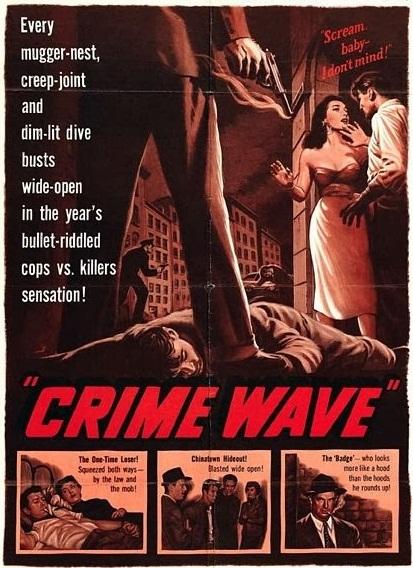 Chasse au gang. Crime Wave. 1953. André De Toth. Crime-10