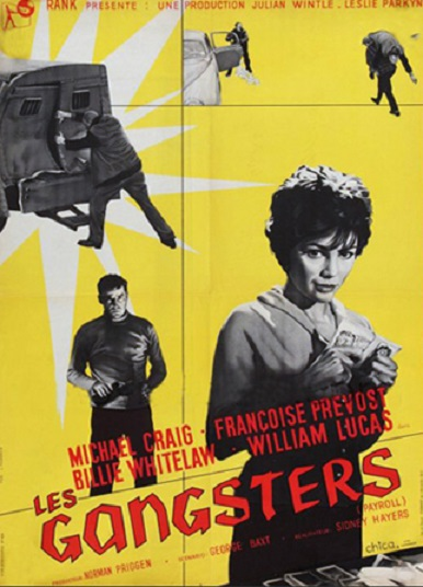 Les Gangsters. Payroll. 1961. Sidney Hayers. En107610