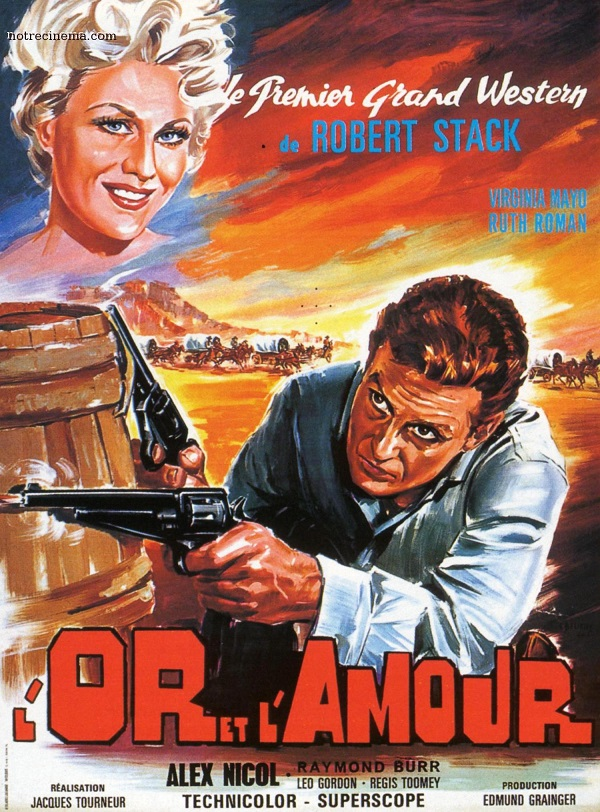 L'Or et l'Amour. Great Day in the Morning. 1956. Jacques Tourneur. Jdnqxf10