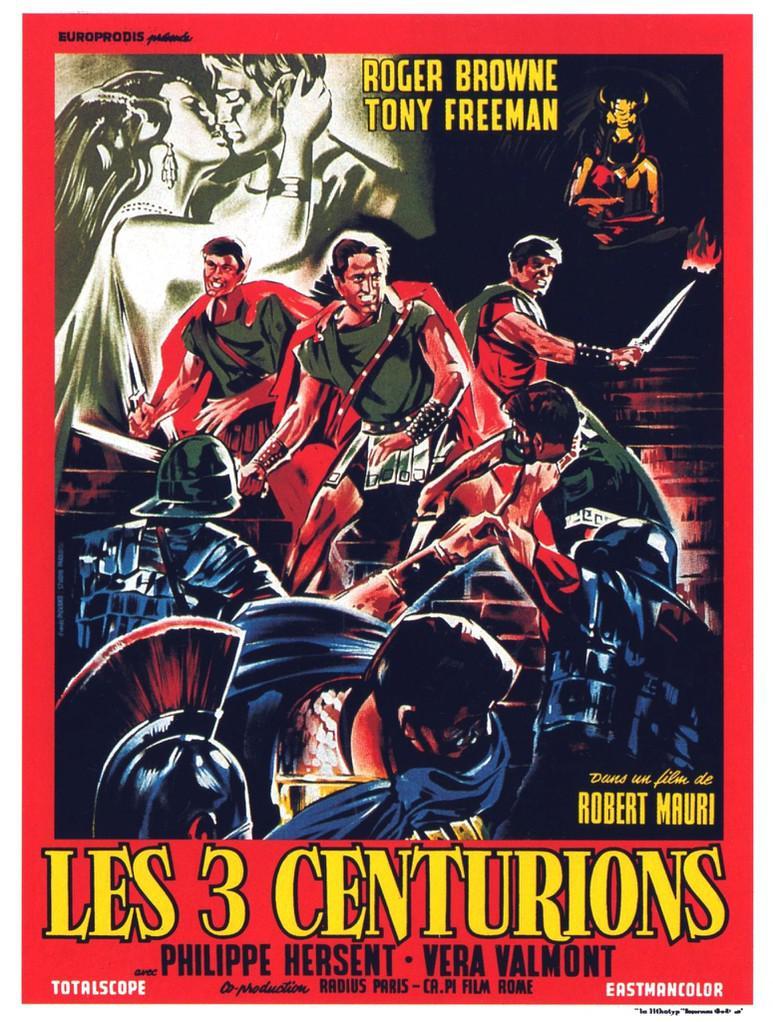 Les Trois Centurions. I tre centurioni. 1964. Roberto Mauri. Les-tr10