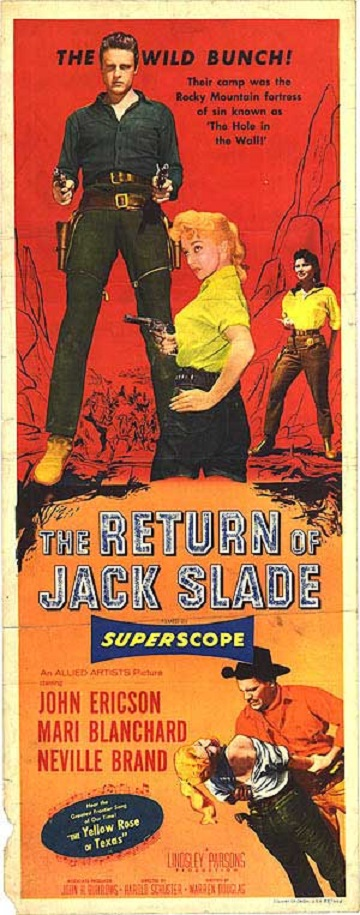 The Return of Jack Slade . 1955. Harold Schuster.  Mpw26211
