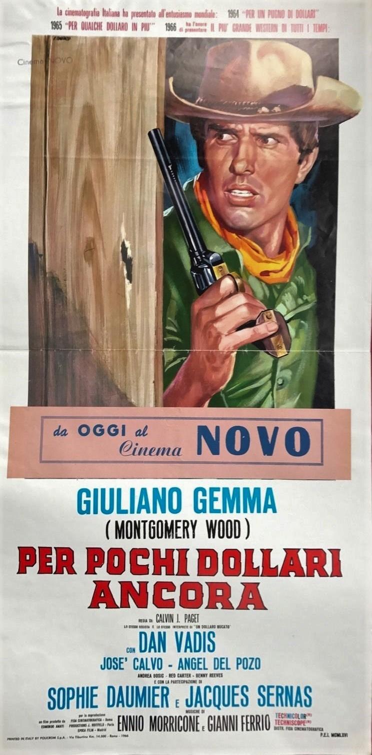 3 cavaliers pour Fort Yuma . Per Pochi Dollari Ancora . 1966 . Giorgio Ferroni. - Page 2 Pp10