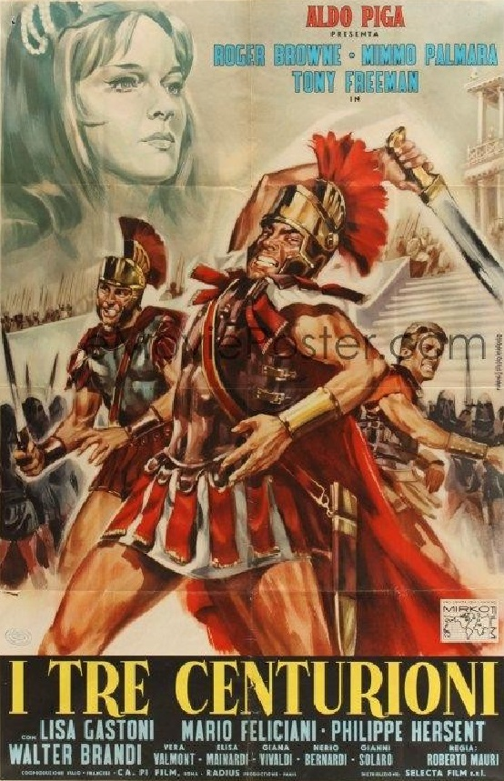 Les Trois Centurions. I tre centurioni. 1964. Roberto Mauri. Three-10