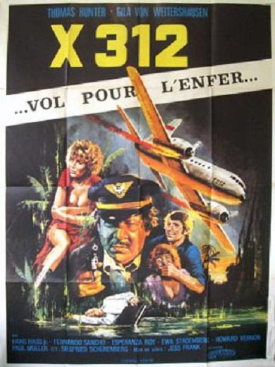 X 312... Vol pour l'enfer... X312 - Flug zur Hölle. 1971. Jesús Franco. Unname21
