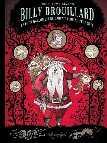Billy Brouillard - Tome 2: Le petit garçon qui ne croyait plus au père Noël [Bianco, Guillaume] Billy_10