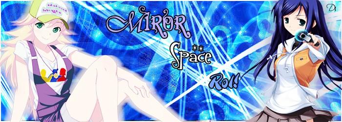 Miror Space