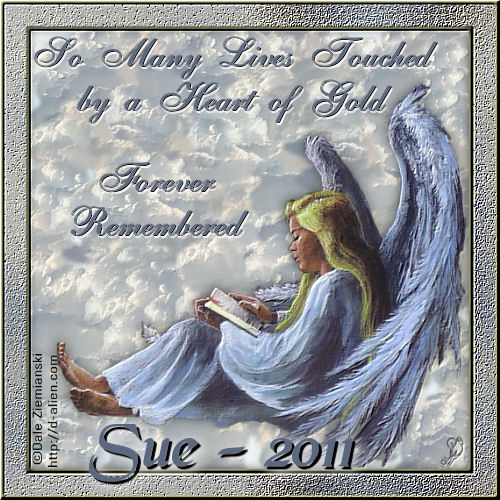 Sue - You'll always be remembered Sue_re10