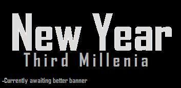 New Year: Third Millenia Advent10