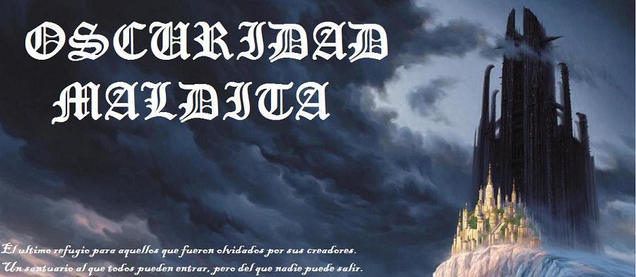 Oscuridad Maldita