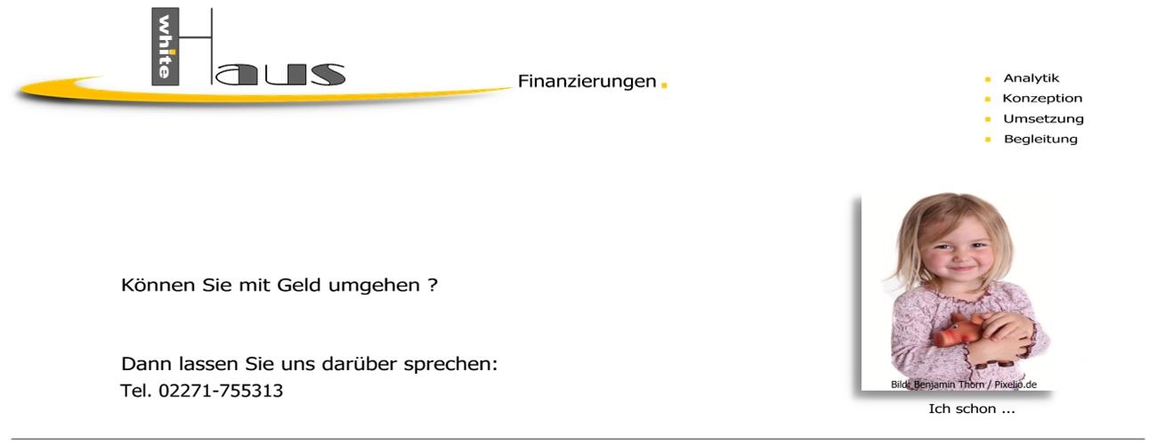 white Haus Finanzierung - Erstellung + Kapitalbeschaffung