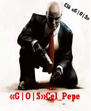 Assinatura «G|O|S»Cel_Pepe Hitman15