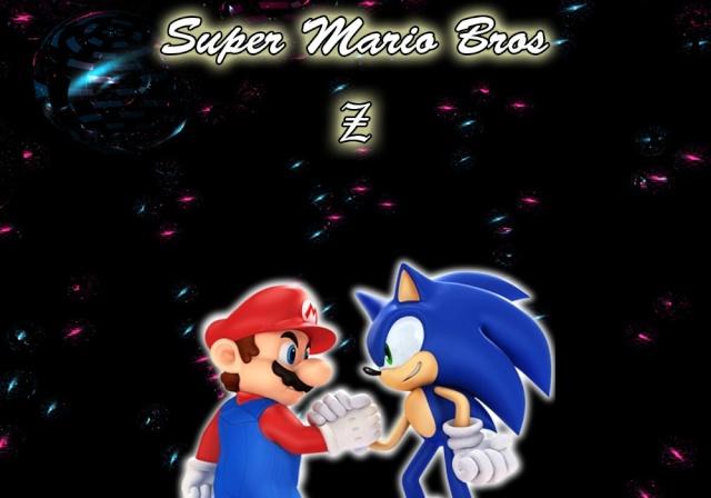 [Z] Super mario bros Z [Z]