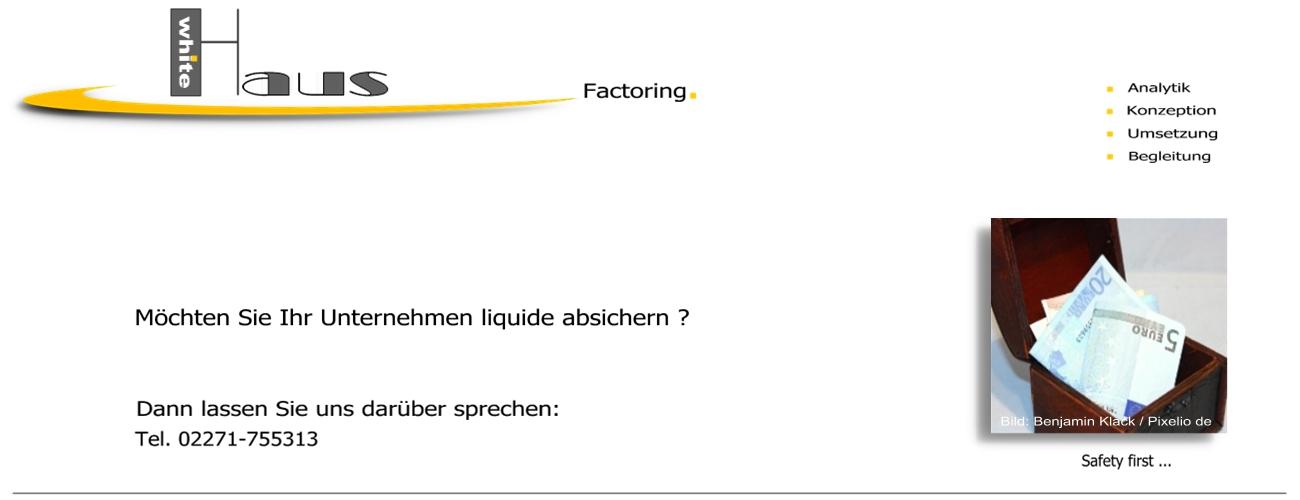 white Haus Factoring - Liquidität + Forderungsabsicherung