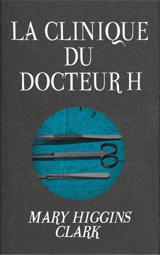 La clinique du docteur H.  La-cli10