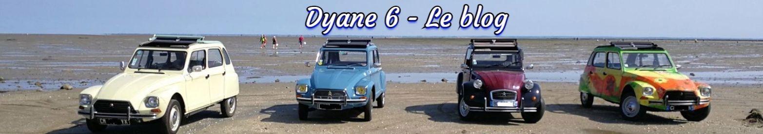 Dyane 6 le Blog perso