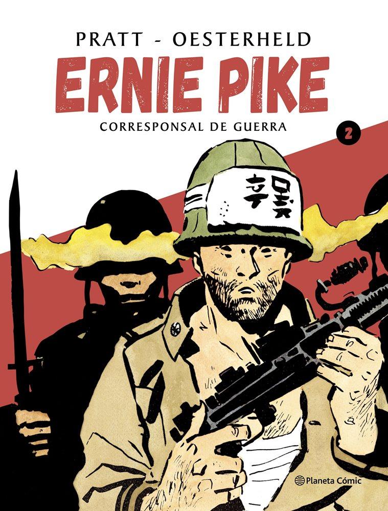"""Ernie Pike """" Corresponsal de Guerra""""  [ Editorial Planeta ] 112bfb10"""
