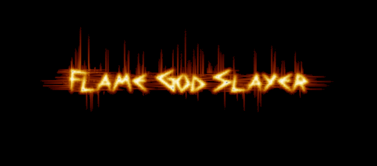 Flame God Slayer -- First Gen. Coollo11