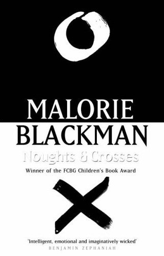 Noughts and Crosses Trilogy - Malorie Blackman Nought10
