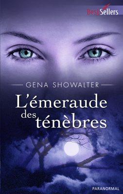 Les Seigneurs de l'Ombre - Tome 3 : L'émeraude des ténèbres de Gena Showalter L_amer10