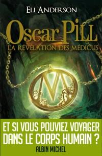 [Anderson, Eli] Oscar Pill - Tome 1: La révélation des Médicus Osca_p11