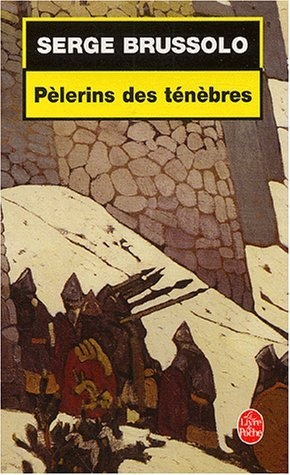 PELERINS DES TENEBRES de Serge Brussolo Paleri10