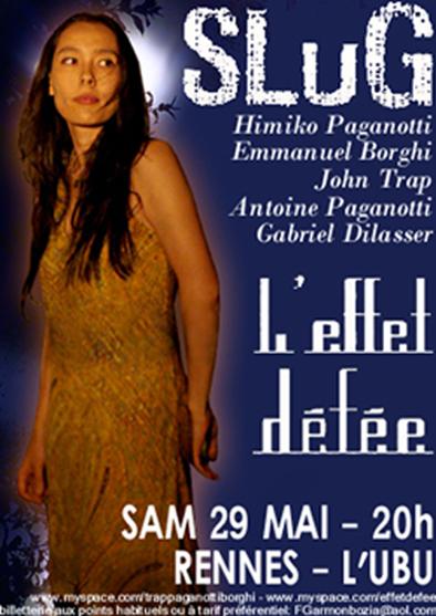 29 mai RENNES UBU - SLUG + L'EFFET DEFEE Slug10